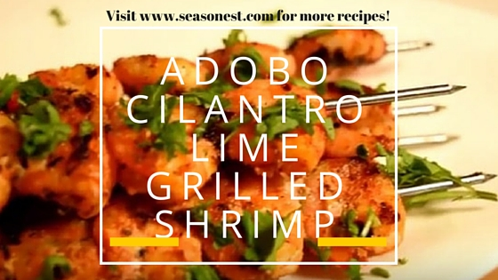 Adobo Cilantro Lime Grilled Shrimp