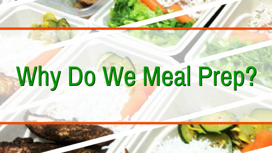Why Do We Meal Prep- Blog Image (1)